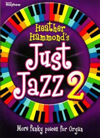 Just Jazz Heft 2 - more funkey pieces for Organ