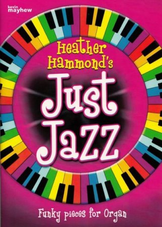 Just Jazz Heft 1 - more funkey pieces for Organ
