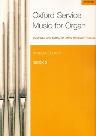 Oxford Service Music for Organ 2 - Manuals only