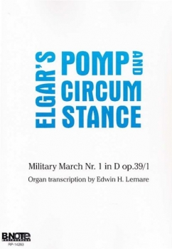 Elgar Pomp and Circumstance Military March transkribiert für Orgel von Edmin Lemare