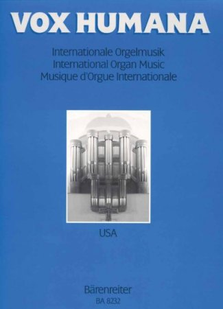 Vox humana - internationale Orgelmusik Band 2 - USA
