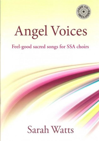 Angel Voices - Feel Good Songs für Frauenchor SSA & Klavier oder Orgel
