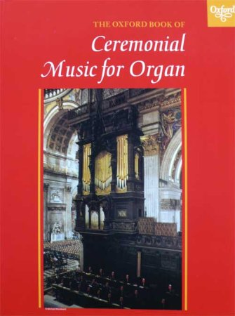 Ceremonial Music for Organ - Band 1