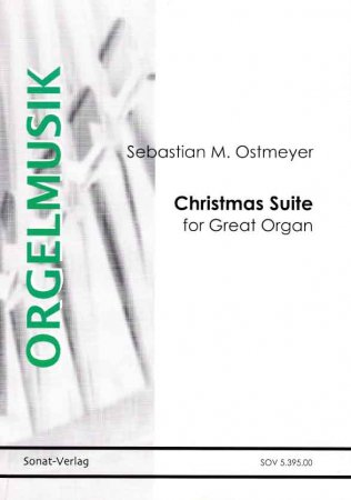 Christmas Suite for Organ - Ostermeyer