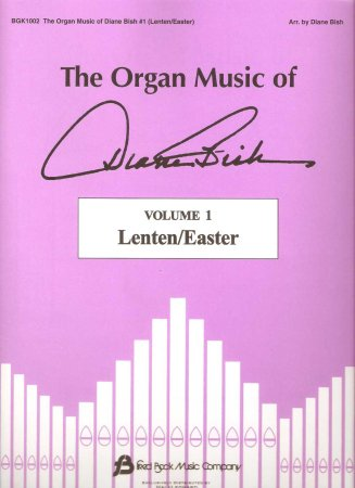 The Organ Music of Diane Bish - Lenten and Easter