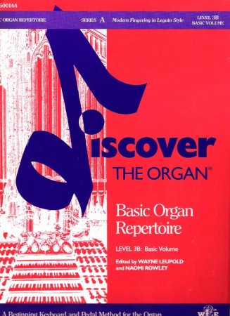 Discover the Organ - Basic Repertoire Level 3B