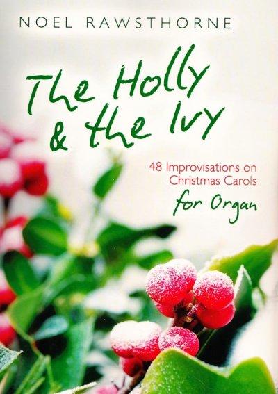 Bekannte Weihnachtslieder Englisch.The Holly And The Ivy 48 Orgelstücke über Bekannte Weihnachtslieder