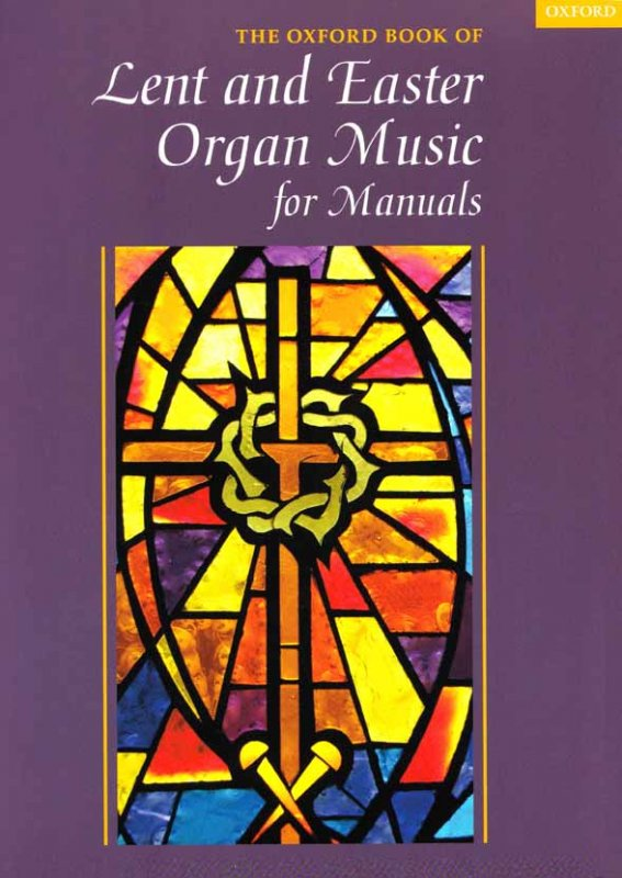 Lent and Easter Organ Music for Manuals